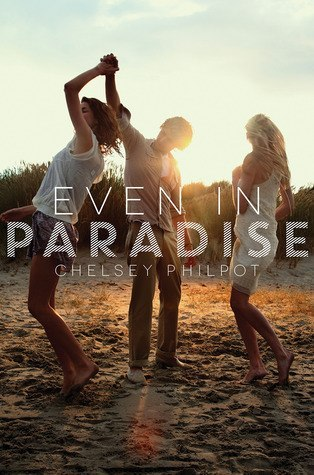 Even in Paradise Chelsey Philpot