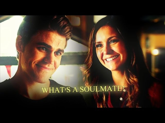 Stelena | What's a soulmate?
