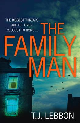 T J (Tim) Lebbon - The Family Man (retail) (epub)