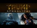 Trump Apocalypse X Men Apocalypse Parody
