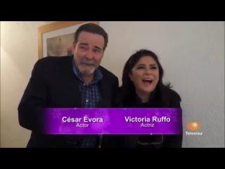 Victoria Ruffo y Csar vora los invitan a ver su nueva telenovela
