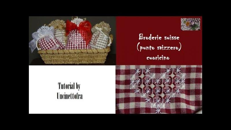 Broderie suisse punto svizzero cuoricino tutorial