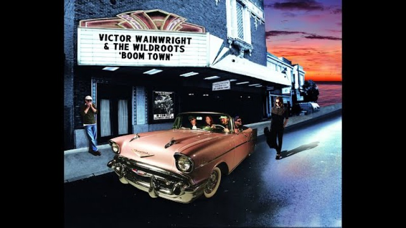Victor Wainwright The WildRoots Stop Bossin' Me Baby