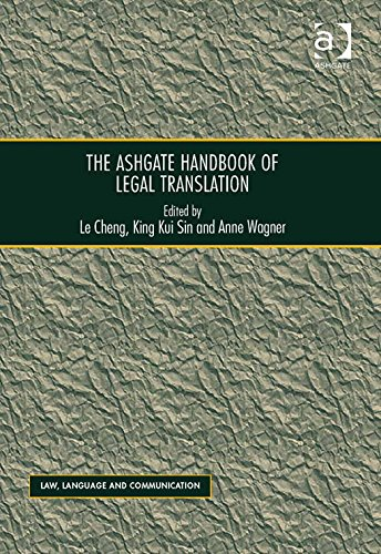 The Ashgate Handbook of Legal Translation-Ashgate Pub Co