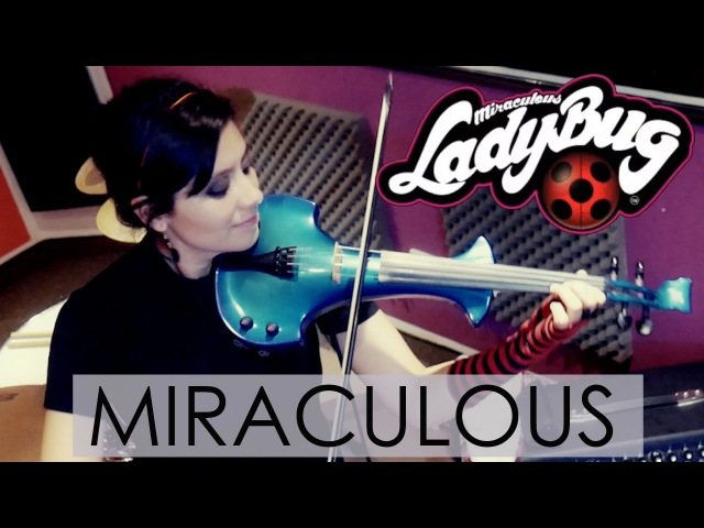 LADYBUG Miraculous ❤ VIOLIN COVER Martha Psyko
