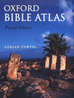 Adrian Curtis Oxford Bible Atlas OUP 2007