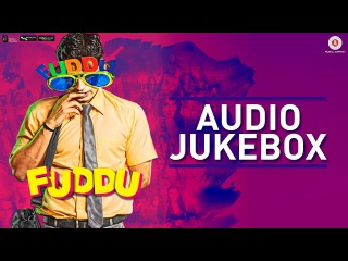 Fuddu - Full Movie Audio Jukebox | Swati K, Shubham, Sharman Joshi, Sunny Leone & Gauahar K