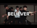 Believer - Imagine Dragons / Jinwoo Yoon Choreography