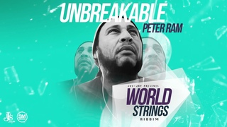"Peter Ram - Unbreakable (World Strings Riddim) ""2018 Soca"" (Crop Over)"