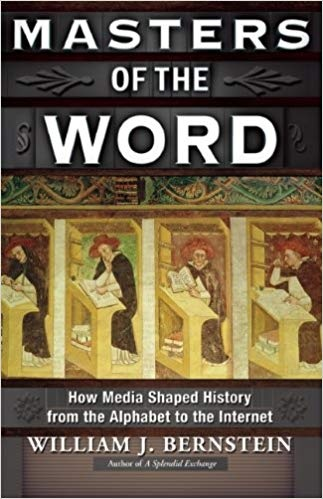 Masters of the Word How Media Shaped History