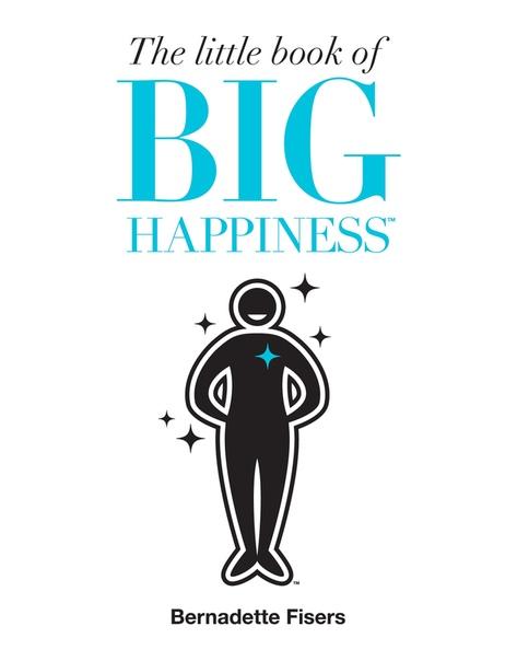 The+Little+Book+of+Big+Happines+-+Bernadette+Fisers
