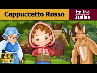Cappuccetto Rosso - favole per bambini raccontate - storie della buonanotte - Italian Fairy Tales
