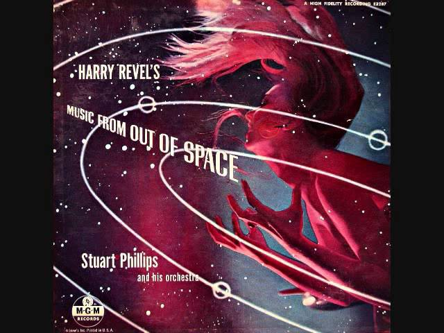 Harry Revel's Music from out of space feat Stuart Phillips and his orchestra 1955 Full vinyl LP