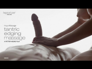 Hegre-Art - Tantric Edging Massage (18+) эротика, порно, porno, XXX, Erotic, HD