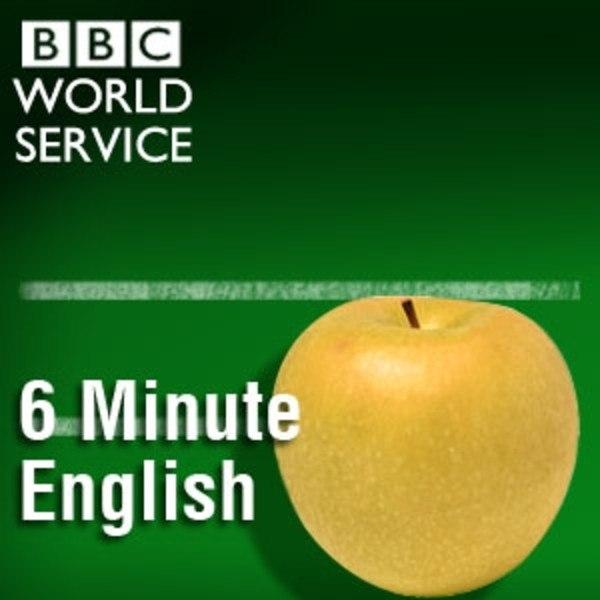 Подкаст для изучения английского - 6 Minute English /BBC/