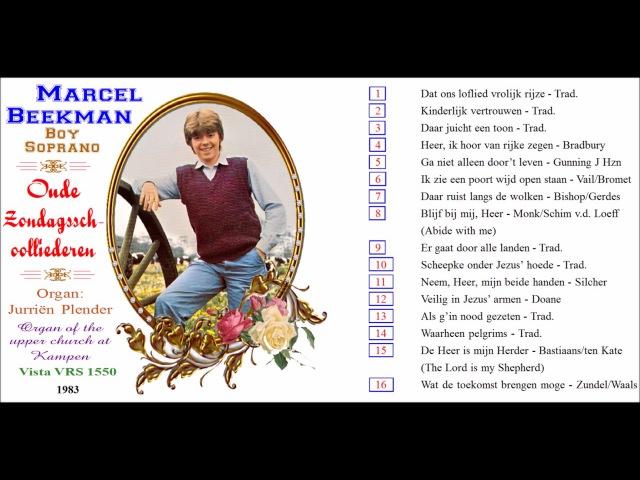 Marcel Beekman boy soprano sings Heer ik hoor van rijke zegen Bradbury LP 1983