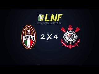 LNF2017 - Oitavas - Ida - Gols - Intelli 2 x 4 Corinthians