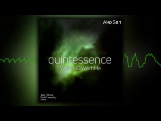 [Quintessence] WillYouGoWithMe