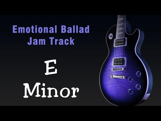 E Minor Emotive Rock Ballad Jam Track 100 Bpm