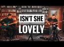 Martin Miller Tom Quayle - Isn't She Lovely (Stevie Wonder) - Live in Studio