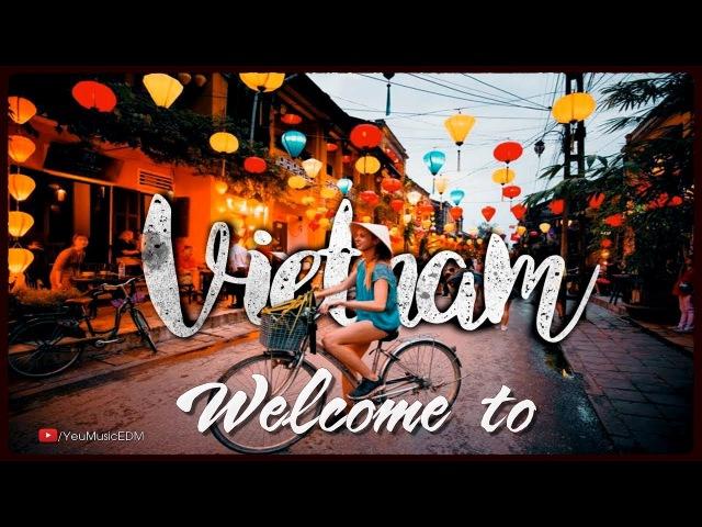 Bản EDM đang gây sốt 2018 | Axel Johansson - The River [Lyrics Video] | ➞ Welcome to Vietnam