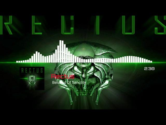 Rectus Beloved Of Sanctity Progressive Death Metal