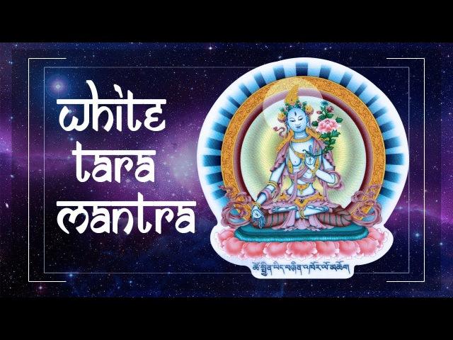 WHITE TARA mantra BE HEALTHY STRONG with BUDDA HEAL THYSELF Powerful Medicine Mantras PM 2019