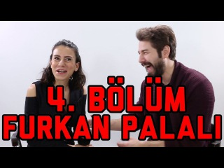 Artist / 4. Blm / Furkan Palal, Best Model, ukurdere ve Selenin Salar