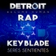 Keyblade - Detroit: Become Human Rap. Seres Sentientes