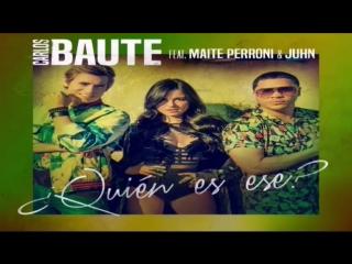 Carlos Baute - Quin Es Ese (Audio) feat. Maite Perroni & Juhn