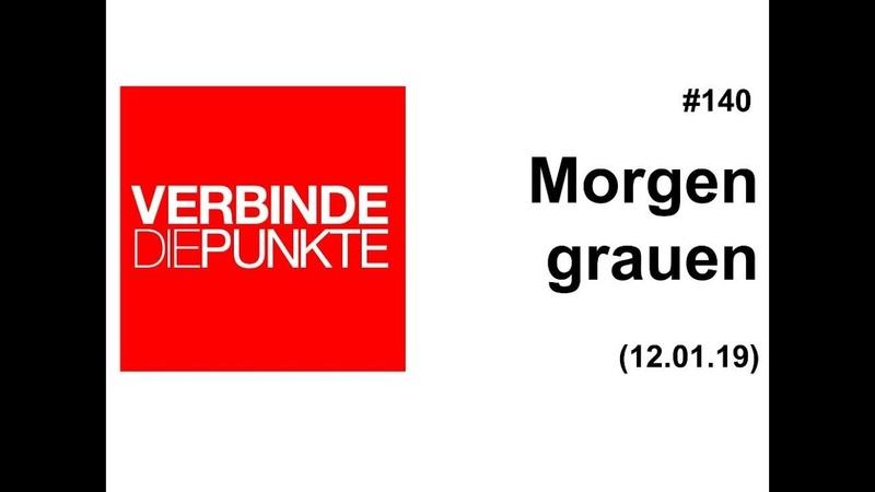 Verbinde die Punkte 140 Morgengrauen (12.01.2019)