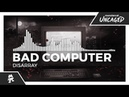 Bad Computer Disarray Monstercat Release