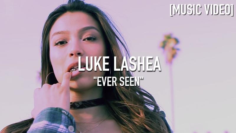 Luke LaShea Ever Seen Prod By Rellim Music Video
