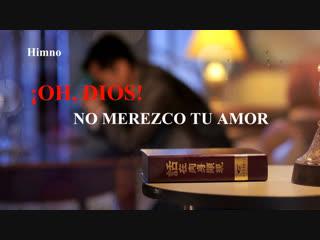 """La canción cristiana más hermosa """"¡oh, dios! no merezco tu amor"""" el amor de dios nunca me abandona"""