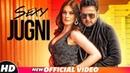 Sexy Jugni (Official Video) | Raja Sagoo | Latest Punjabi Songs 2018 | Speed Records