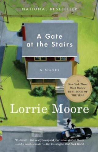 Lorrie Moore - (2009) A Gate at the Stairs