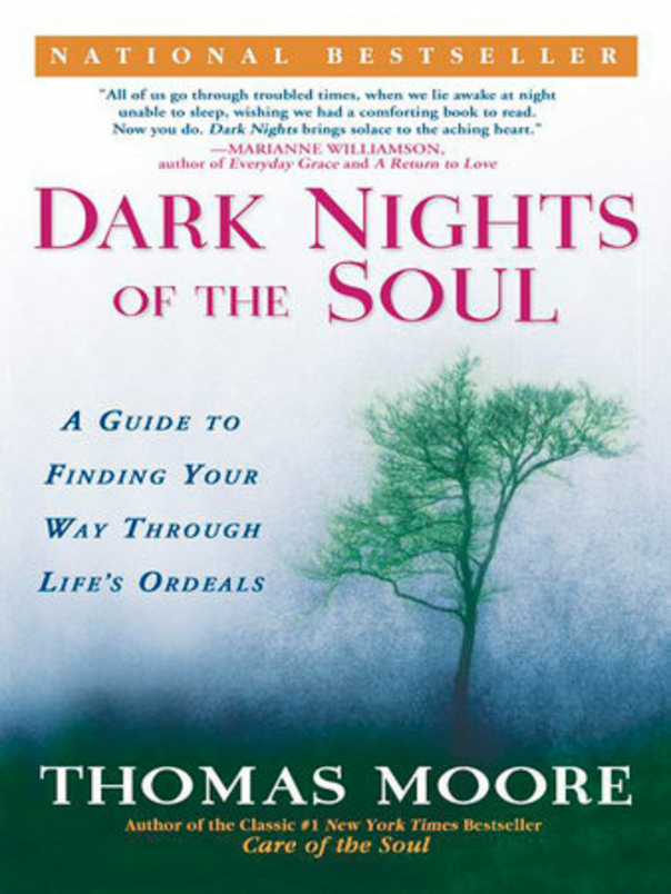 Dark Nights of The Soul A Guide B