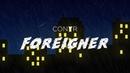 Conyr Foreigner Lyrics Video