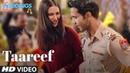 Taareef Video | 5 Weddings | Raj Kummar Rao, Nargis Fakhri | Palak Muchhal , Rommy T, Rockon T
