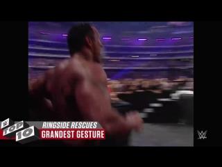 [wwe] amazing ringside rescues wwe top 10, july 21, 2018