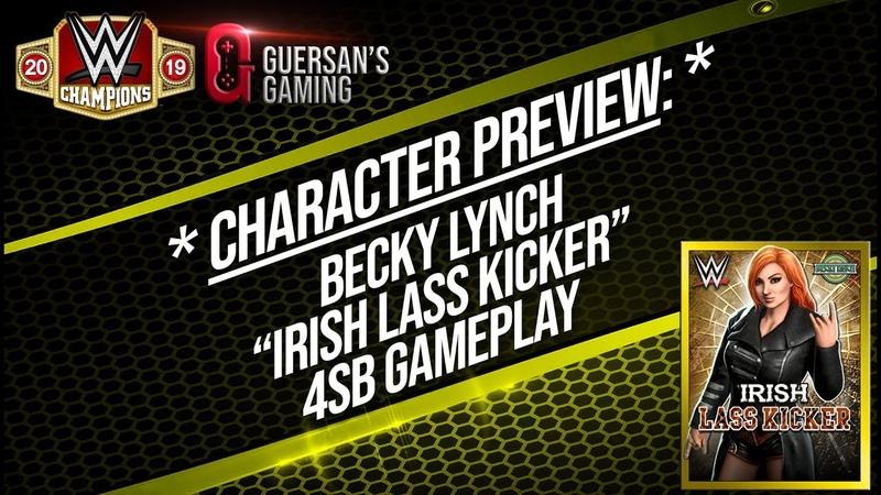 Character Preview Becky Lynch Irish Lass Kicker 4SB Gameplay WWE Champions 😺