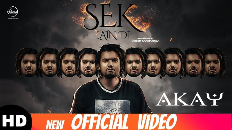Sek Lain De Official Video A Kay New Punjabi Songs 2018 Latest Punjabi Songs 2018
