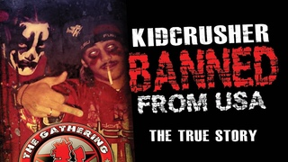 KidCrusher - Banned From America (The True Story) Creepypasta