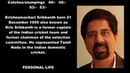 Indian Cricketer (Krisnamachari Shrikkanth) Biography Detail