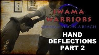 How to do Aikido - Hand Deflections Part 2 #takingaikidoback