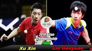 Xu Xin vs Lin Gaoyuan II Men's Final II 2019 Asian Championships II Ксю Ксинь - Линь Гаоюань