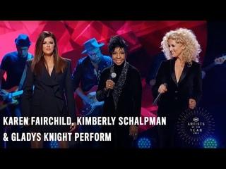 Karen Fairchild, Kimberly Schalpman & Gladys Knight Perform | 2018 Artists of the Year Performance