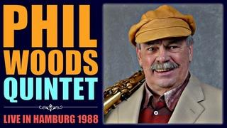 Phil Woods Quintet - Live in Hamburg 1988
