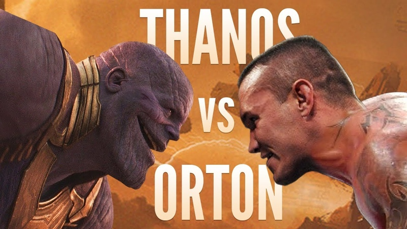 THANOS vs ORTON but it's awkward