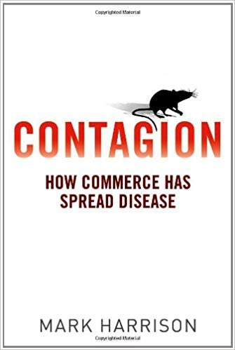 Mark Harrison - Contagion  How Commerce Has Spread Disease-Yale University Press (2012)